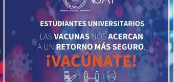 UAT Estudiantes universitarios ¡Vacúnate! Juntas y juntos por un regreso seguro.